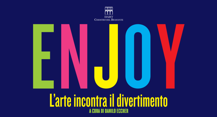 Enjoy - L'Arte incontra il divertimento